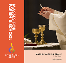 Mass of Glory and Praise MP3 Playlist